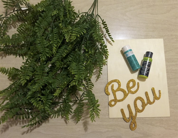 Be You Fern Banner DIY