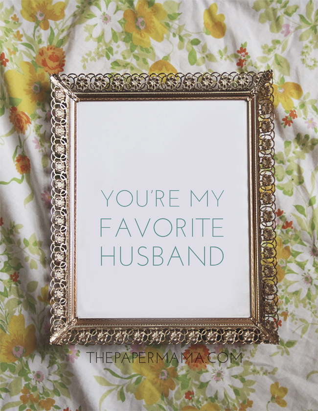 You're My Favorite Husband (free printable)