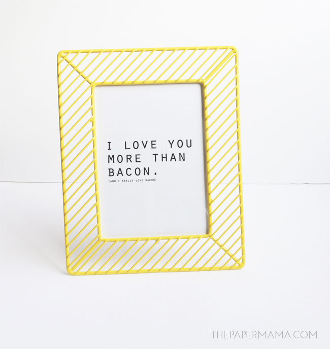 I love you more than bacon print // thepapermama.com