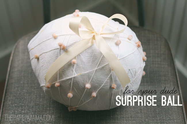 Surprise Ball: For You Dude // thepapermama.com