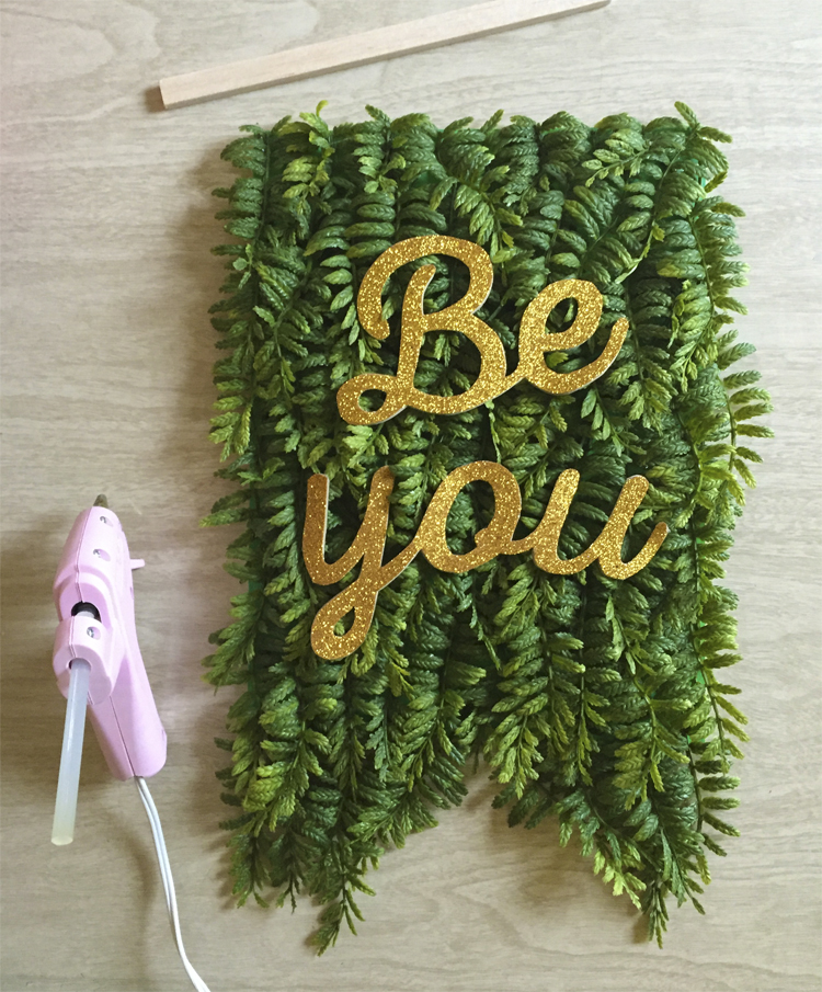 Be You Fern Banner DIY