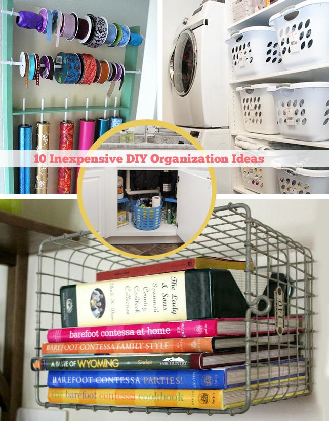 10 Inexpensive DIY Organization Ideas