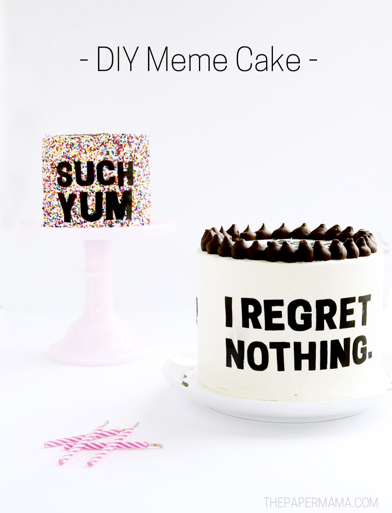 DIY Meme Cakes - Printables to make your own at thepapermama.com