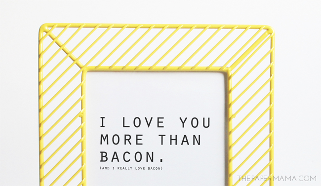 I Love You More Than Bacon Free Printable