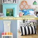 10 DIY Ideas to Spruce Up Your Home!