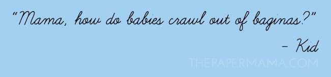 How Do Babies.... // thepapermama.com