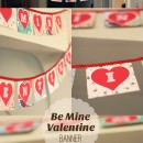 Be Mine Valentine Banner from The Paper Mama