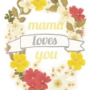 Mama Loves You wreath printable thepapermama.com