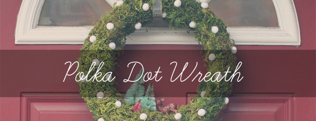 Day 19 of my 50 DIY Days of Christmas: Polka Dot Wreath // thepapermama.com