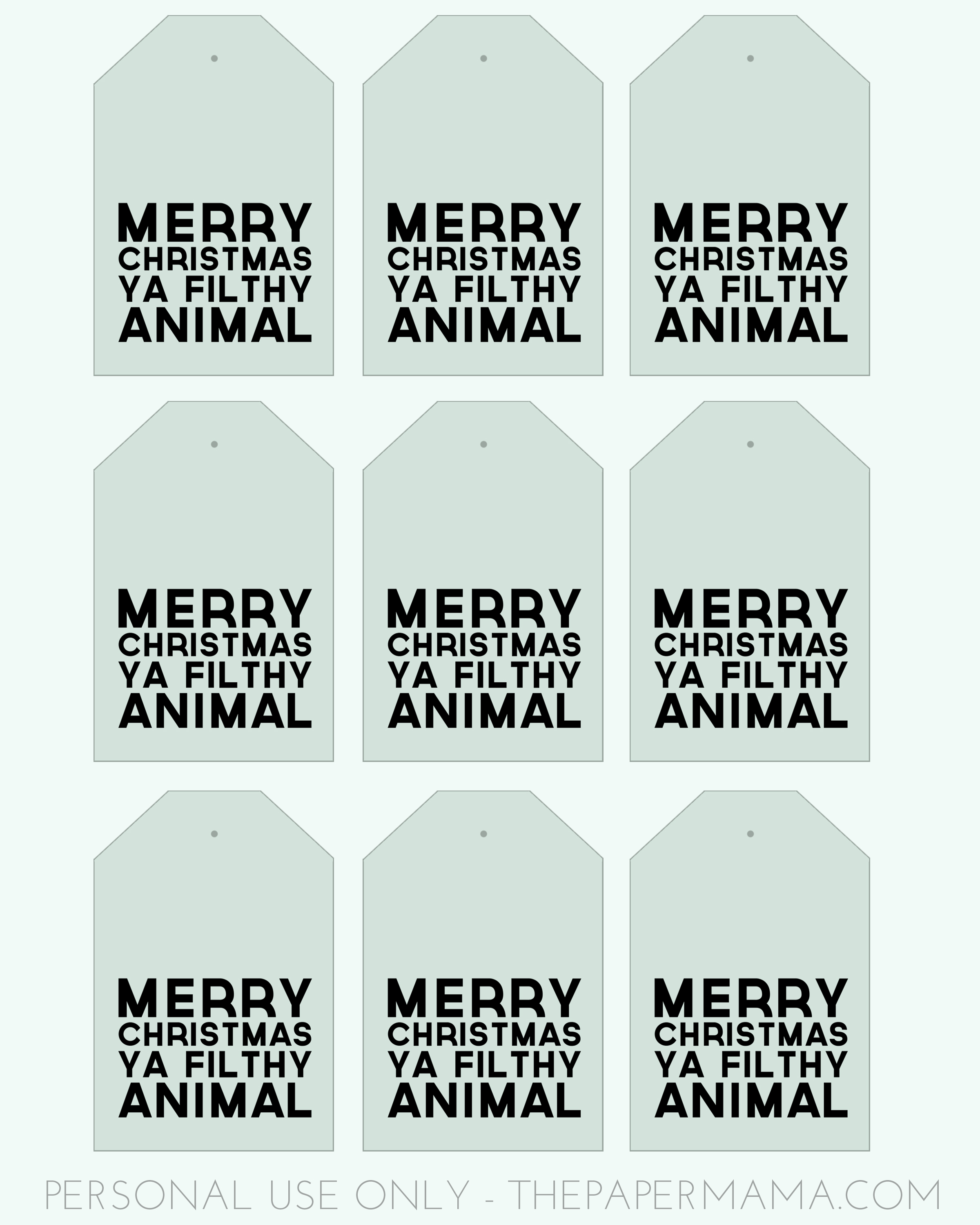 Merry Christmas Ya Filthy Animal Gift Tags // thepapermama.com