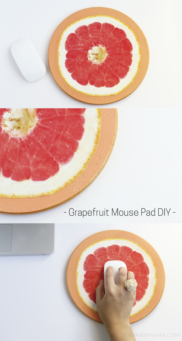 Grapefruit Mouse Pad DIY