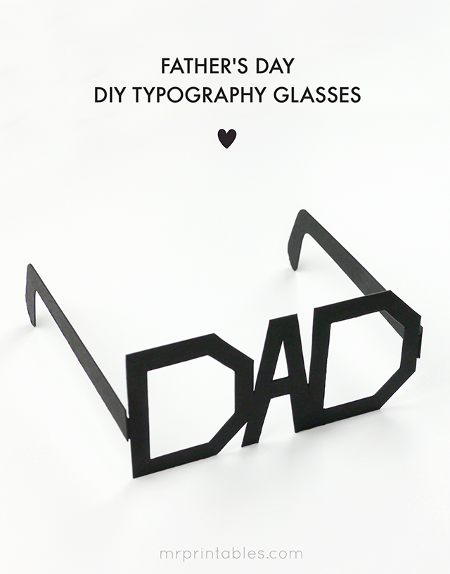 http://www.mrprintables.com/fathers-day-printable-glasses.html