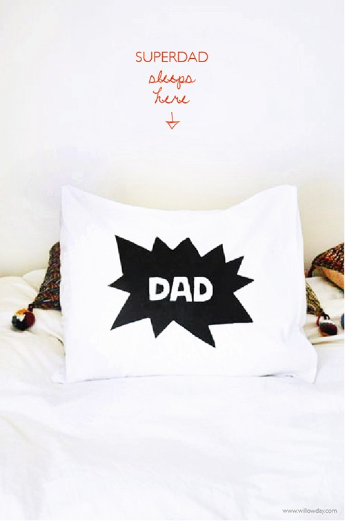 http://www.willowday.com/2014/05/fathers-day-pillow-cases.html